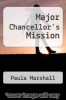 cover of Major Chancellor`s Mission