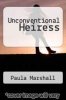 cover of Unconventional Heiress