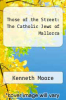 cover of Those of the Street: The Catholic Jews of Mallorca