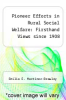 cover of Pioneer Efforts in Rural Social Welfare: Firsthand Views since 1908