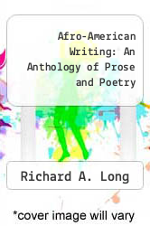 Afro-American Writing: An Anthology of Prose and Poetry by Richard A. Long - ISBN 9780271003740