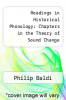 cover of Readings in Historical Phonology: Chapters in the Theory of Sound Change