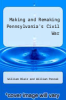 cover of Making and Remaking Pennsylvania`s Civil War