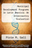 cover of Municipal Development Programs in Latin America: An Intercountry Evaluation