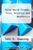cover of Third World Cinema: Film, Politics and Aesthetics