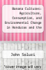 cover of Banana Cultures: Agriculture, Consumption, and Environmental Change in Honduras and the United States
