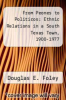 cover of From Peones to Politicos: Ethnic Relations in a South Texas Town, 1900-1977