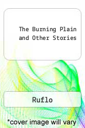 Cover of The Burning Plain and Other Stories EDITIONDESC (ISBN 978-0292736856)