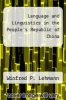 cover of Language and Linguistics in the People`s Republic of China