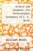 cover of Science and Ceremony: The Institutional Economics of C. E. Ayres