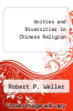 cover of Unities and Diversities in Chinese Religion