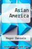 cover of Asian America