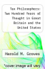 cover of Tax Philosophers: Two Hundred Years of Thought in Great Britain and the United States