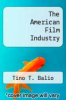 cover of The American Film Industry