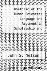 Cover of Rhetoric of the Human Sciences: Language and Argument in Scholarship and Public Affairs EDITIONDESC (ISBN 978-0299110208)