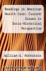 cover of Readings in American Health Care: Current Issues in Socio-Historical Perspective