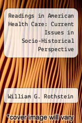 Cover of Readings in American Health Care: Current Issues in Socio-Historical Perspective EDITIONDESC (ISBN 978-0299145309)