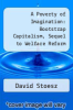 cover of A Poverty of Imagination: Bootstrap Capitalism, Sequel to Welfare Reform