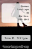cover of Common Landscape of America, 1580-1845