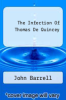 cover of The Infection Of Thomas De Quincey