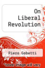cover of On Liberal Revolution