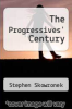 cover of The Progressives` Century
