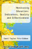 cover of Monitoring Education: Indicators, Quality and Effectiveness