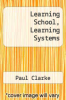 cover of Learning School, Learning Systems