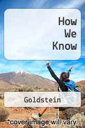 Cover of How We Know EDITIONDESC (ISBN 978-0306310690)