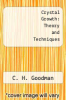 cover of Crystal Growth: Theory and Techniques