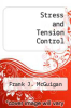 cover of Stress and Tension Control