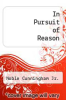 cover of In Pursuit of Reason