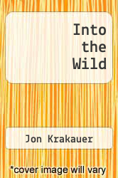 Cover of Into the Wild EDITIONDESC (ISBN 978-0307387172)