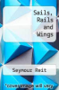 cover of Sails, Rails and Wings
