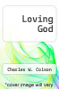 cover of Loving God (25th edition)