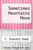 cover of Sometimes Mountains Move (1st edition)