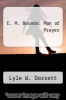 cover of E. M. Bounds: Man of Prayer