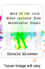cover of Word of the Lord: Bible Lectures from Westminster Chapel