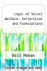 cover of Logic of Social Welfare: Conjectures and Formulations