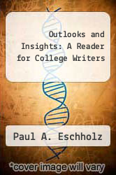 Cover of Outlooks and Insights: A Reader for College Writers 3 (ISBN 978-0312031701)