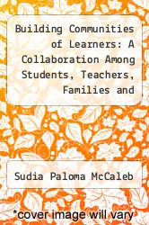 Cover of Building Communities of Learners: A Collaboration Among Students, Teachers, Families and Community EDITIONDESC (ISBN 978-0312091637)
