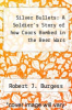 cover of Silver Bullets: A Soldier`s Story of how Coors Bombed in the Beer Wars (1st edition)