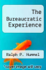 cover of The Bureaucratic Experience (3rd edition)