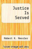 cover of Justice Is Served