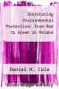 cover of Instituting Environmental Protection: From Red to Green in Poland