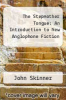 cover of The Stepmother Tongue: An Introduction to New Anglophone Fiction