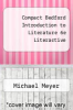 cover of Compact Bedford Introduction to Literature 6e Literactive (6th edition)