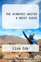 Cover of THE ACADEMIC WRITER A BRIEF GUIDE  (ISBN 978-0312452438)