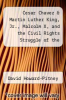 cover of Cesar Chavez & Martin Luther King, Jr., Malcolm X, and the Civil Rights Struggle of the 1950s & My Lai (1st edition)