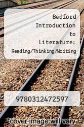 Cover of Bedford Introduction to Literature: Reading/Thinking/Writing EDITIONDESC (ISBN 978-0312472597)